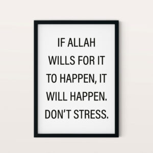 The Will of Allah